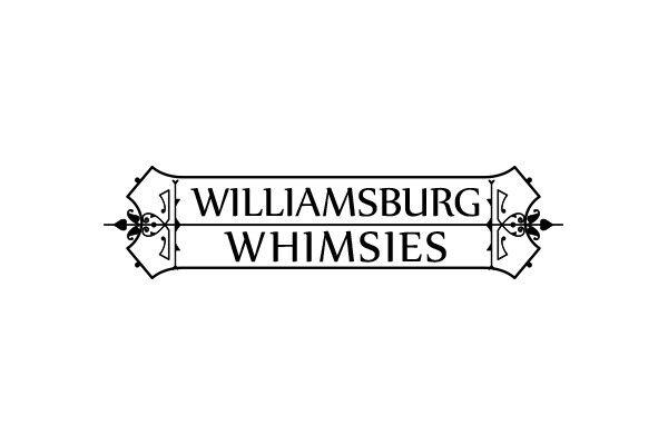Williamsburg Whimsies