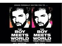 2 x DRAKE BOY MEETS WORLD, 5th FEB @ LONDON O2