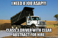 Class 3 driver with clear abstract looking for work asap