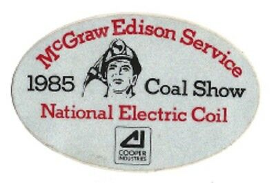 1985 Coal Show   Mcgraw Edison Service   National Electric Coil   Mining Sticker