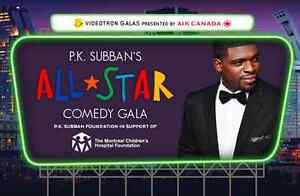 P.K. Subban's All Star Comedy Gala Tickets - FIRST ROW (AA) PAIR