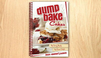 Dump & Bake Cakes Cookbook 1st Ed. color photo recipes homemade style desserts  (Recipe Dump Cake)