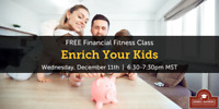 Enrich Your Kids | Free Financial Class, Red Deer