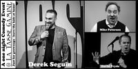 DEREK SEGUIN: leave the kids at home Comedy Night!