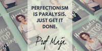 Shatter Perfectionism & Learn To Self Promote