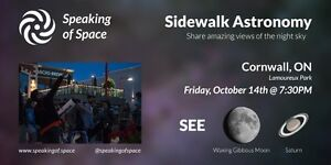 Sidewalk Astronomy - See the Moon and Saturn Cornwall Ontario image 1