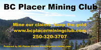 www.BCplacerminingclub.com - Mine our claims, keep all the gold!