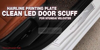 LED Door Scuff Hairline Metal Plate Base for HYUNDAI 2011-2017 Veloster / Turbo