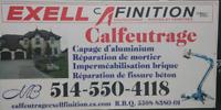 Calfeutrage, Extermination Exell finition inc  514 550 4118