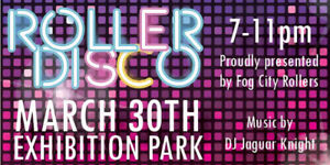 Fog City Rollers present Roller Disco!