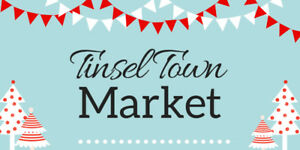 Looking for Vendors for Tinsel Town Market 2018