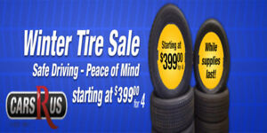 Cars R Us Winter Tire Sale!!  Packages Starting at $499 + Tax