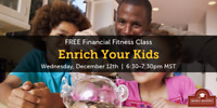 Enrich Your Kids - Free Financial Workshop