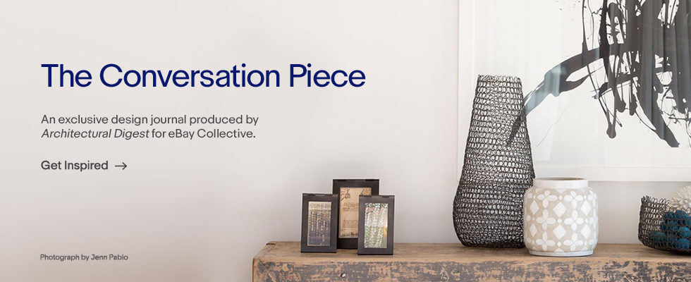 The Conversation Piece. An Exclusive Design Journal Produced by Architectural Digest for eBay Collective. | Get Inspired