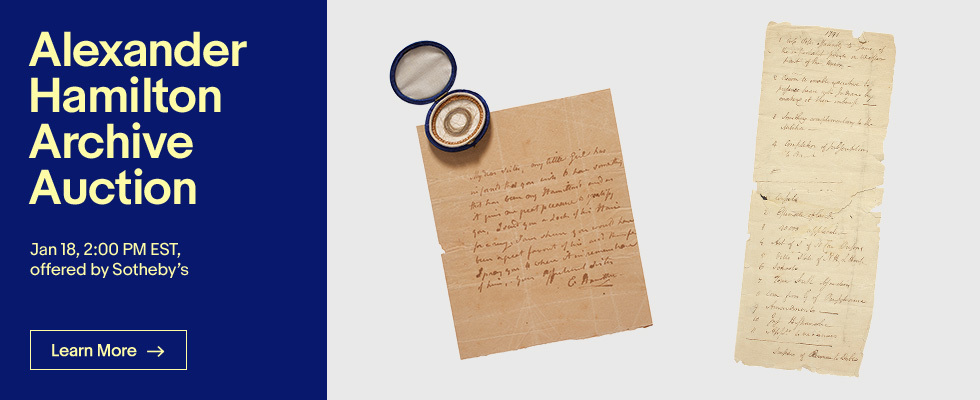Alexander Hamilton: An Important Family Archive by Sotheby's