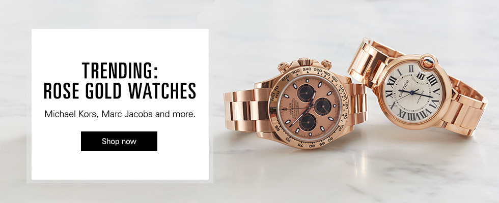 Click here to visit Trending: Rose Gold Watches