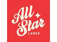 Full and Part Time Food Runner (back waiter) vacancies at All Star Lanes!