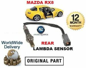 MAZDA RX8 1.3i 2003-2008 NEW REAR POST CAT O2 LAMBDA OXYGEN SENSOR 5/6 SPEED