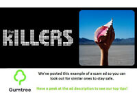 THE KILLERS Tickets -- Read the ad description before replying!!