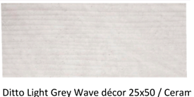25x50cm ditto light grey wave wall tile £6m2