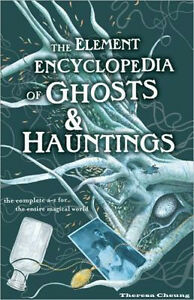 Element Encyclopedia Of Ghosts and Hauntings-Excellent copy! +