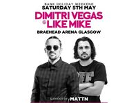 Dimitri vegas and like mile tickets x 2. Not going as change of plans. Tonight at braehead arena