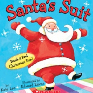 CHRISTMAS BOOK - Santa's Suit Touch and Feel Book