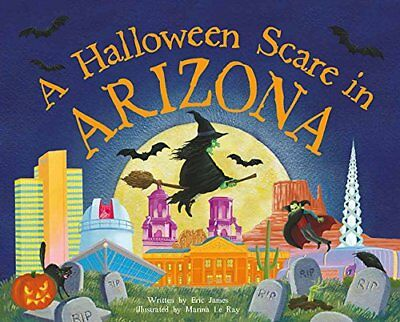 A Halloween Scare in Arizona (Halloween Scare: Prepare If You Dare)