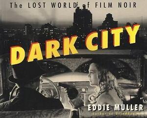 Dark City: The Lost World of Film Noir Muller, Eddie Paperback