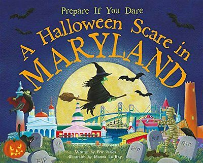 A Halloween Scare in Maryland by Eric James