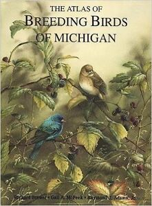 The Atlas of Breeding Birds of Michigan Hardcover BIRD BOOK