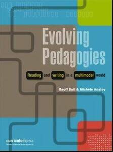 Evolving Pedagogies -Reading and writing in a multimodal world Burpengary Caboolture Area Preview