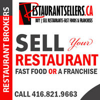 Restaurant Owners! Are you looking to Sell your Restaurant? Call