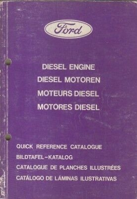 FORD 1.7 PERKINS 2.4 YORK 2.0 2.1 2.5 DIESEL ENGINE PICTORIAL PARTS CATALOGUE