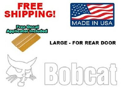 Bobcat Back Door White Decal Sticker 751 753 763 773 863 873 883 963 Skid Steer