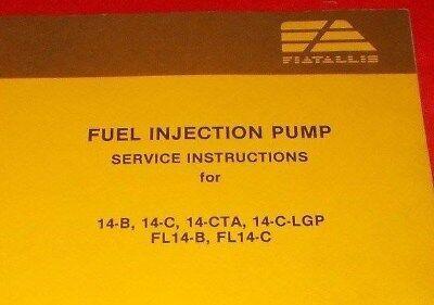 Fiat Allis Fuel Injection Pump Service Instructions 73132417 1983