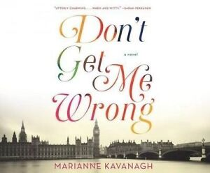 Don't Get Me Wrong by Kavanagh, Marianne 9781682620328 CD-AUDIO