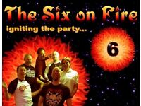 "High Energy Party Band ""The Six On Fire"" Now taking bookings for 2018"