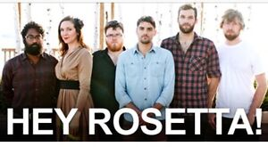 2 Hey Rosetta Tickets for Friday, Dec 16