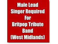 MALE LEAD SINGER REQUIRED FOR BRITPOP TRIBUTE BAND