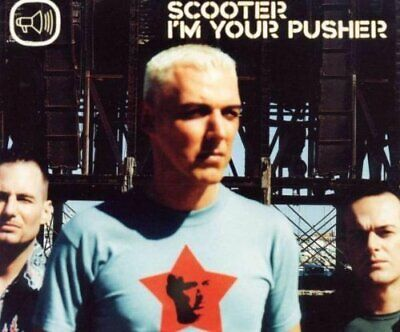 Scooter [maxi-cd] i'm your pusher (2000)