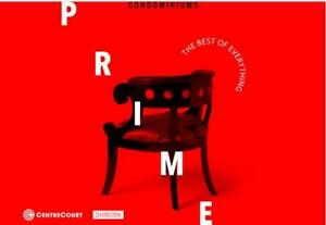 PRIME Condominiums by Centrecourt -  VIP Launch Coming Soon
