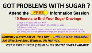 HAVING SUGAR CRAVING PROBLEMS ? London Ontario image 1