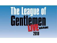 Th League of Gentlemen Live Again tickets x2