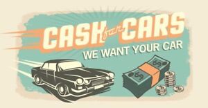 Cash for cars , we buy old cars , junk car removal , fast cash