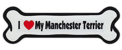 Dog Bone Shaped Car Magnets: I LOVE MY MANCHESTER TERRIER