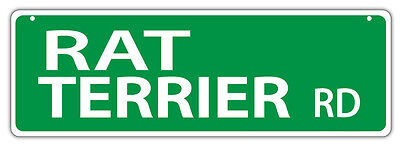 Plastic Street Signs: RAT TERRIER ROAD | Dogs, Gifts, Decorations