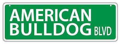 Plastic Street Signs: AMERICAN BULLDOG BLVD (BULL DOG)   Dogs, Gifts