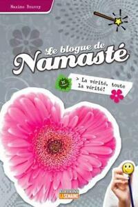 Le blogue de Namasté no 11 et 12