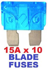 10 X 15A BLADE FUSES AUTO CAR STANDARD VEHICLE 15 AMP FUSE PACK OF 10